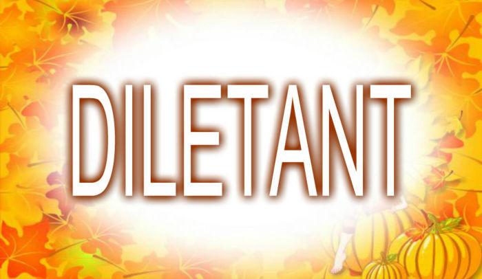 Diletant