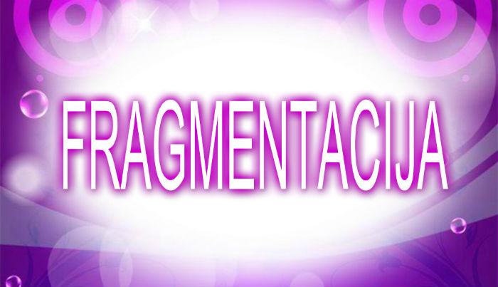 Fragmentacija